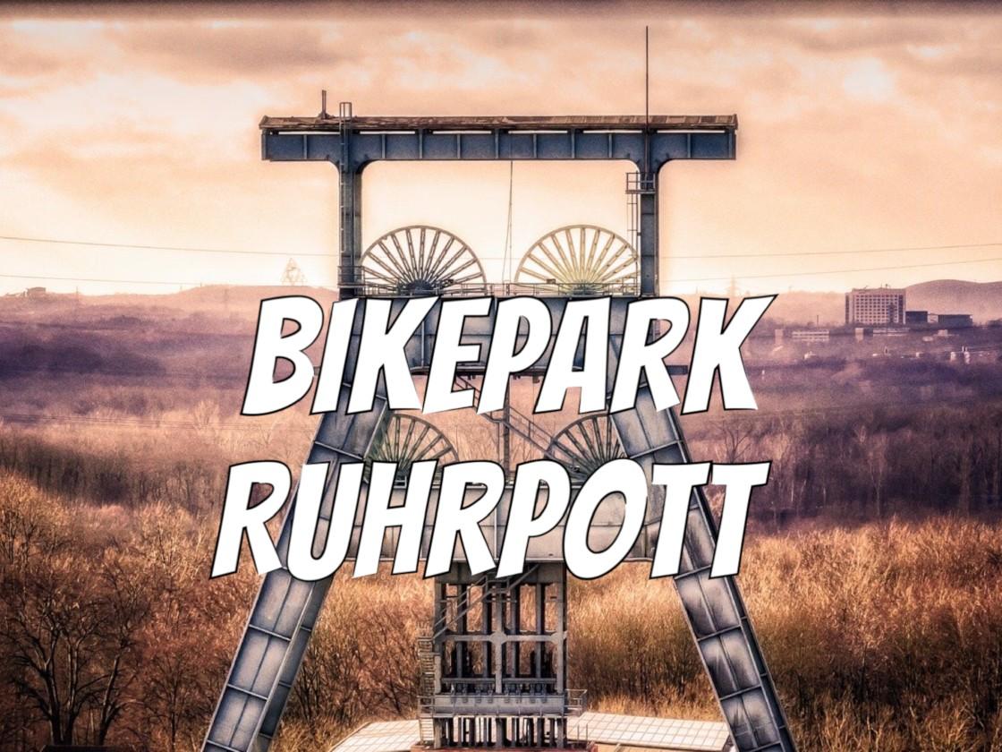 #BikeparkRuhrpott – Update 22.02.2020